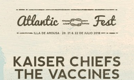 [Noticia] La Casa Azul y Kaiser Chiefs se unen a The Vaccines en el cartel del Atlantic Fest 2018