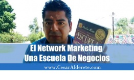 El Network Marketing Una Escuela De Negocios