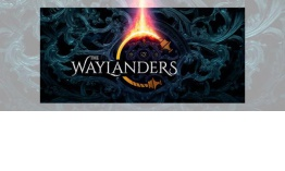 ACCESO ANTICIPADO: «The Waylanders»